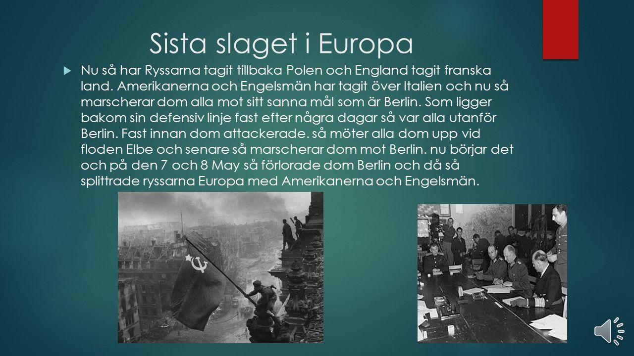 Italien kapitulerar  Ja efter England befriade Afrika så riktade England och Amerika sig mot Italien.