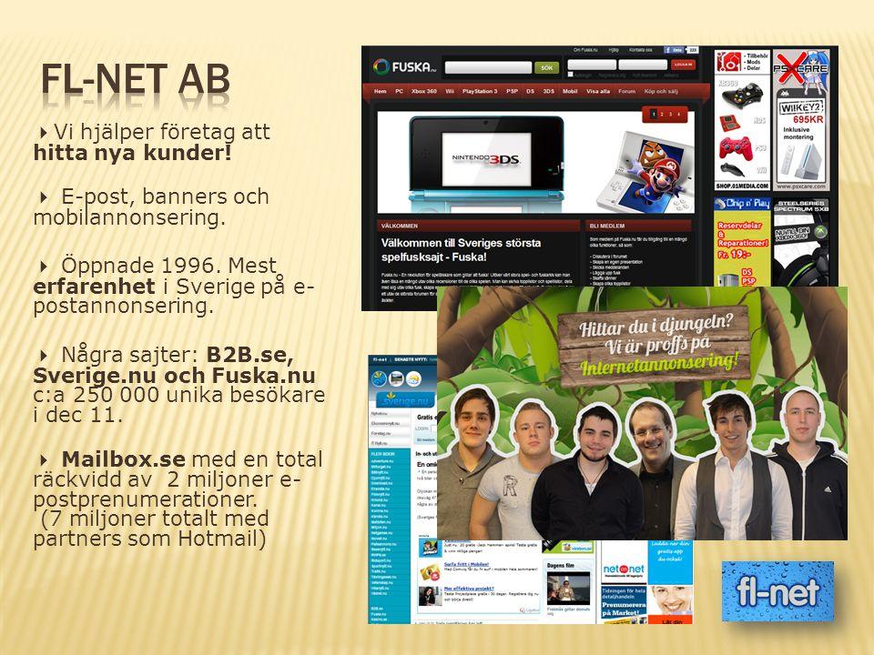  Vi hjälper företag att hitta nya kunder.  E-post, banners och mobilannonsering.