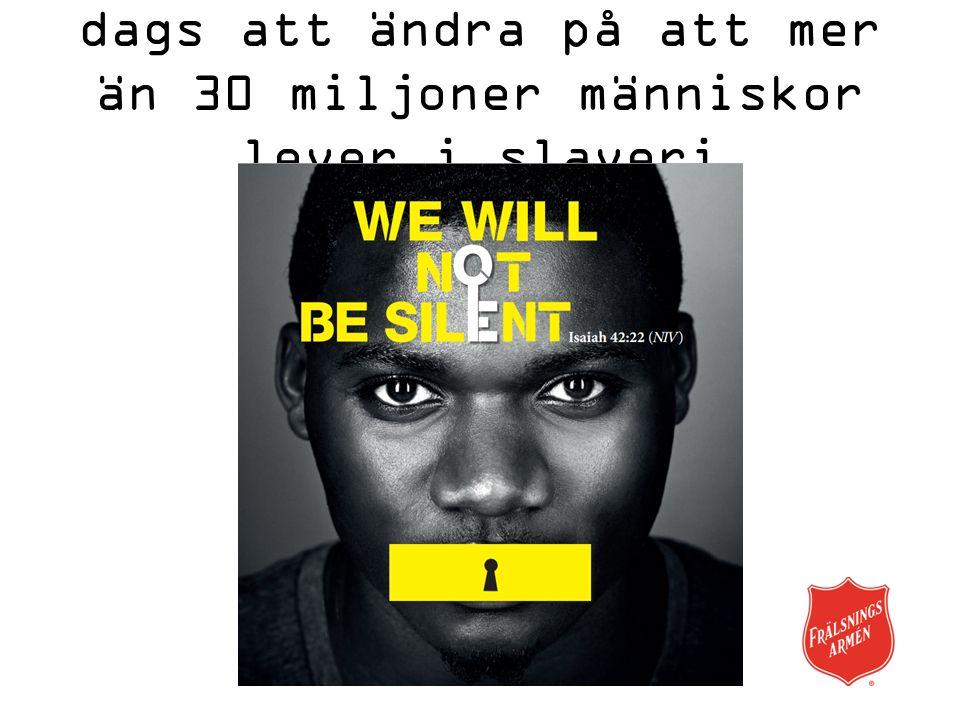 För mer information: www.fralsningsarmen.se/manniskohandel