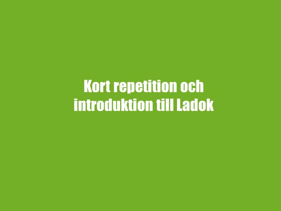 Kort repetition och introduktion till Ladok