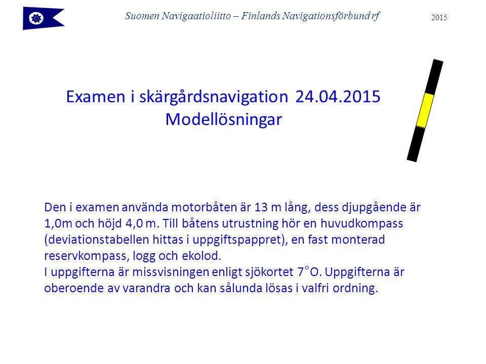 Suomen Navigaatioliitto – Finlands Navigationsförbund rf 2015 Den i examen använda motorbåten är 13 m lång, dess djupgående är 1,0m och höjd 4,0 m. Ti