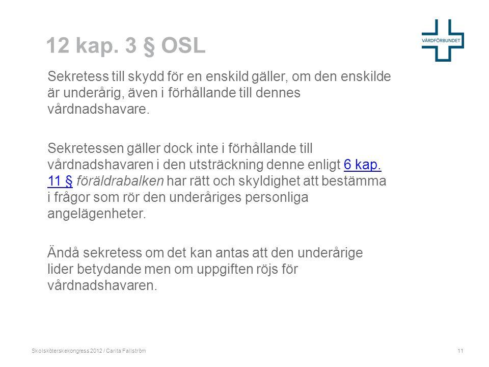 Skolsköterskekongress 2012 / Carita Fallström 12 kap.