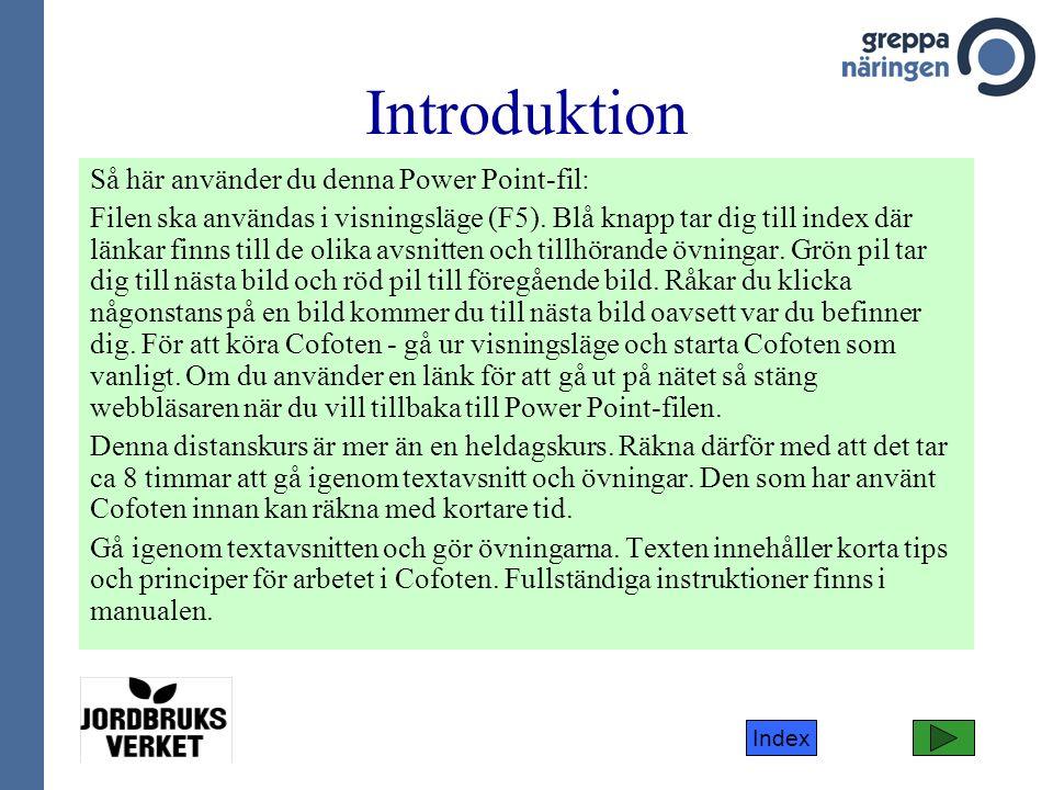 Index Normalvärden växtodling Flera sammanställningar visar att kväveeffektiviteten i växtodlingen är ganska lika i olika delar av Sverige.