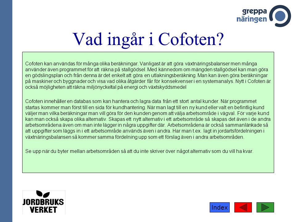 Index Vad ingår i Cofoten. Cofoten kan användas för många olika beräkningar.