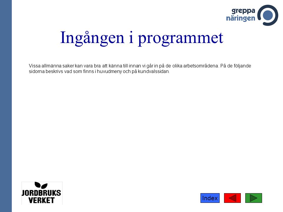 Index Ny kvävefixeringsmodell Kvävefixeringsmodellen, som har tagits fram i Danmark och anpassats av Bodil Frankow- Lindberg vid SLU, är enkel att överskåda.