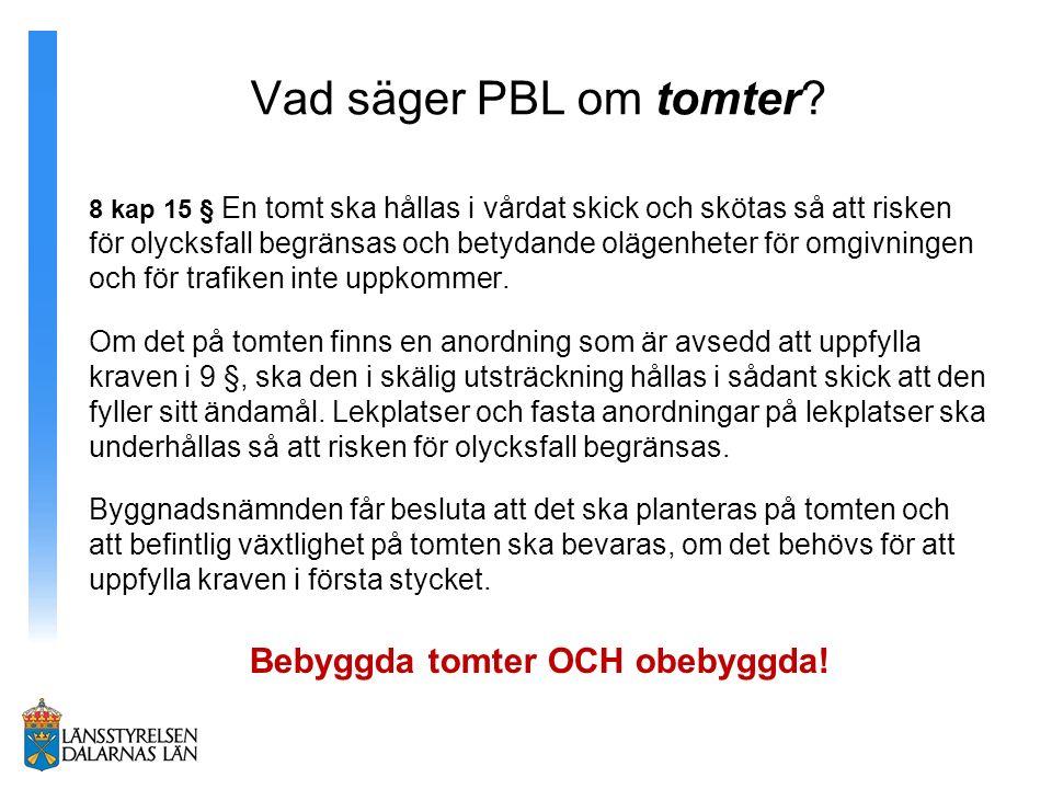 Vad säger PBL om tomter.