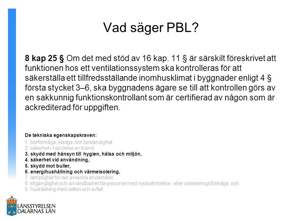 Vad säger PBL.8 kap 25 § Om det med stöd av 16 kap.
