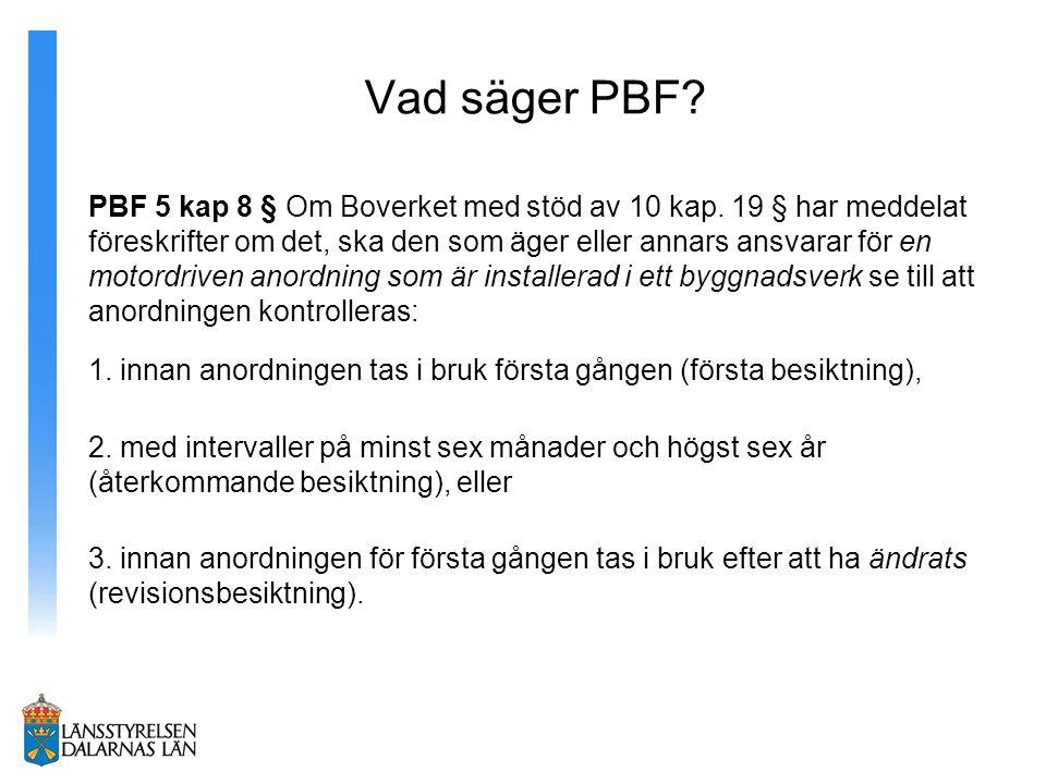 Vad säger PBF.PBF 5 kap 8 § Om Boverket med stöd av 10 kap.