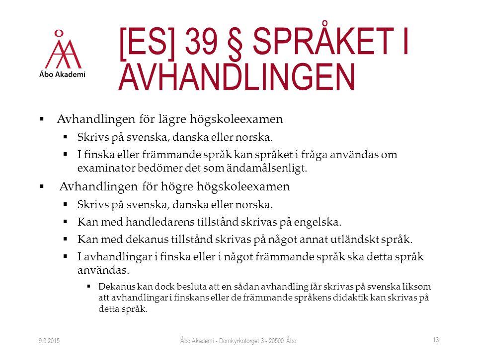  Avhandlingen för lägre högskoleexamen  Skrivs på svenska, danska eller norska.