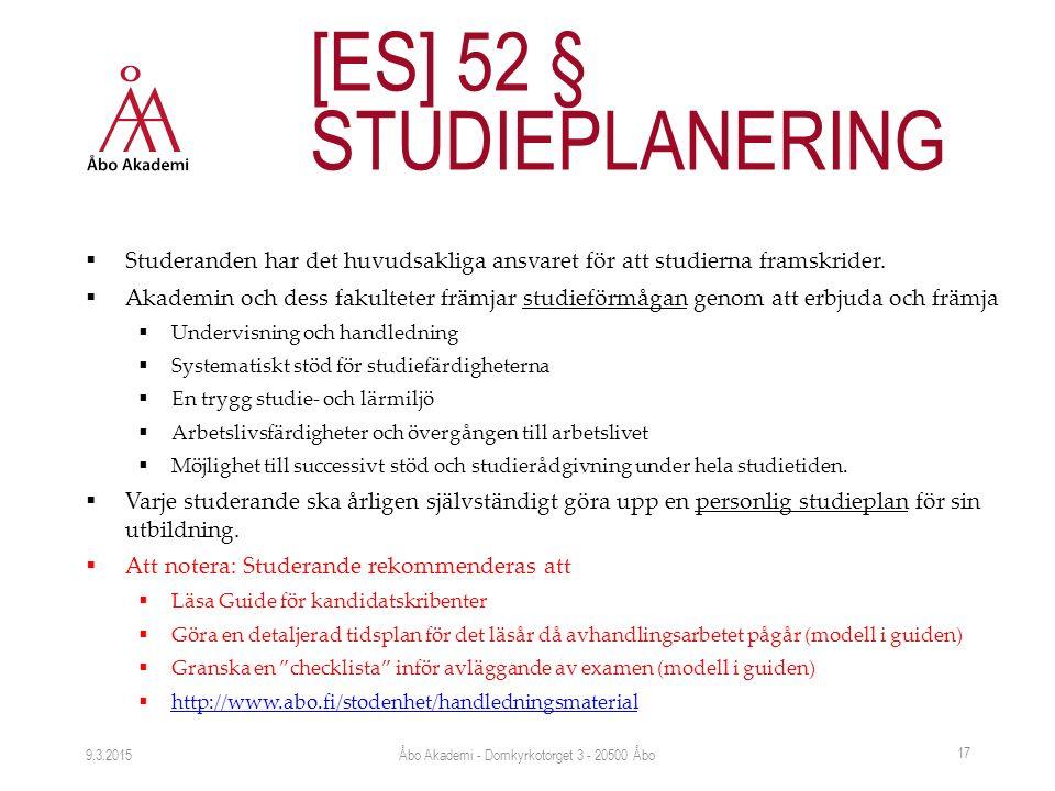  Studeranden har det huvudsakliga ansvaret för att studierna framskrider.