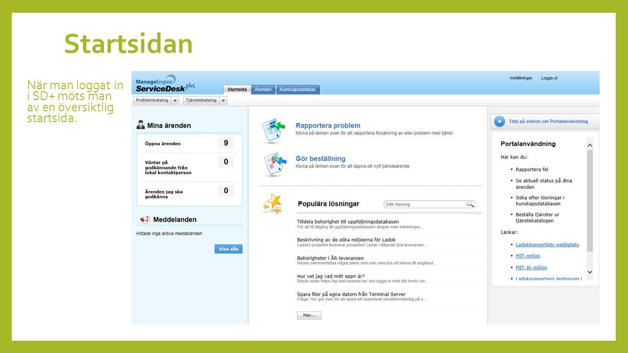 Till vänster i bild finns en sammanfattning av de ärenden som rör den inloggade användaren.
