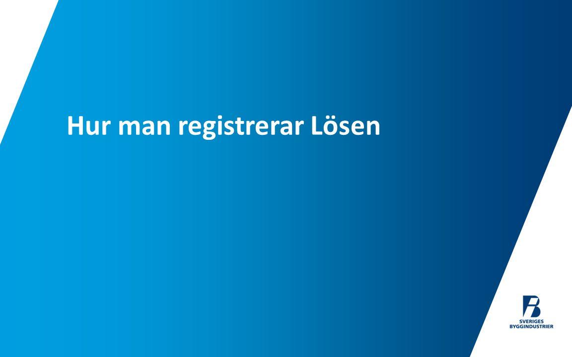 Hur man registrerar Lösen