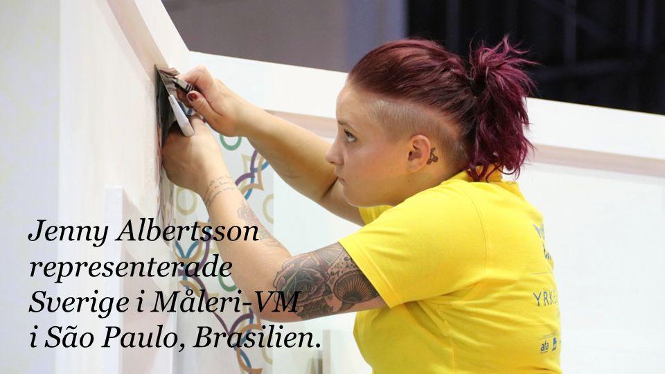 Jenny Albertsson representerade Sverige i Måleri-VM i São Paulo, Brasilien.