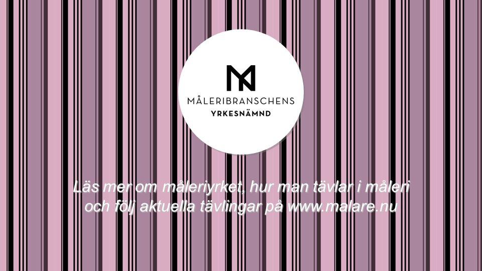 Läs mer om måleriyrket, hur man tävlar i måleri och följ aktuella tävlingar på www.malare.nu