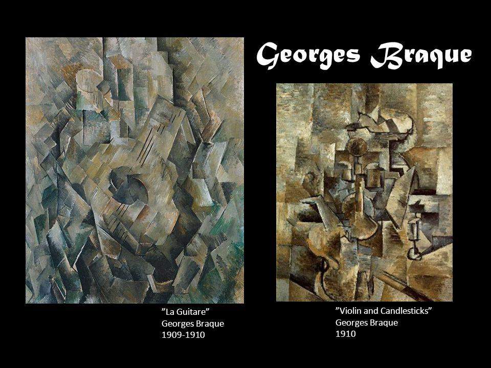 Georges Braque La Guitare Georges Braque 1909-1910 Violin and Candlesticks Georges Braque 1910