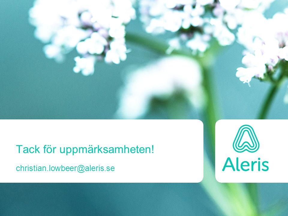 Tack för uppmärksamheten! christian.lowbeer@aleris.se