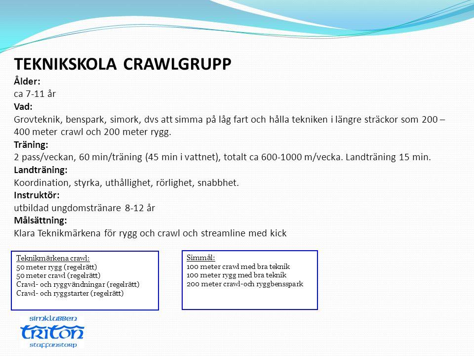 Teknikm ä rkena crawl: 50 meter rygg (regelr ä tt) 50 meter crawl (regelr ä tt) Crawl- och ryggv ä ndningar (regelr ä tt) Crawl- och ryggstarter (rege