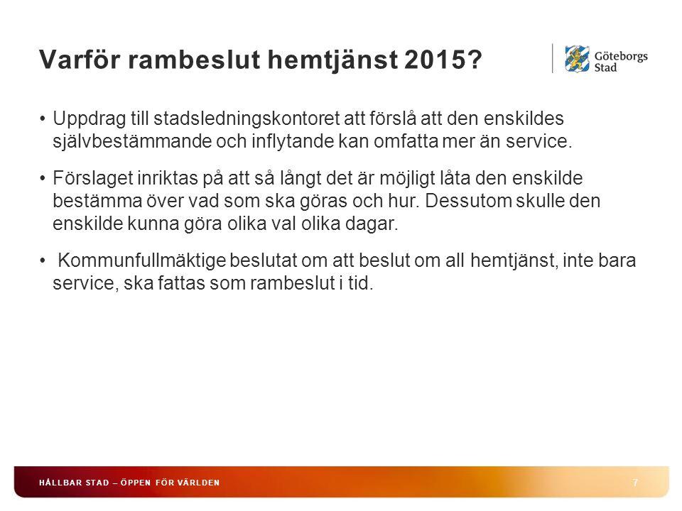 Inflytande och självbestämmande 38 HÅLLBAR STAD – ÖPPEN FÖR VÄRLDEN Svårigheter med rambeslut.