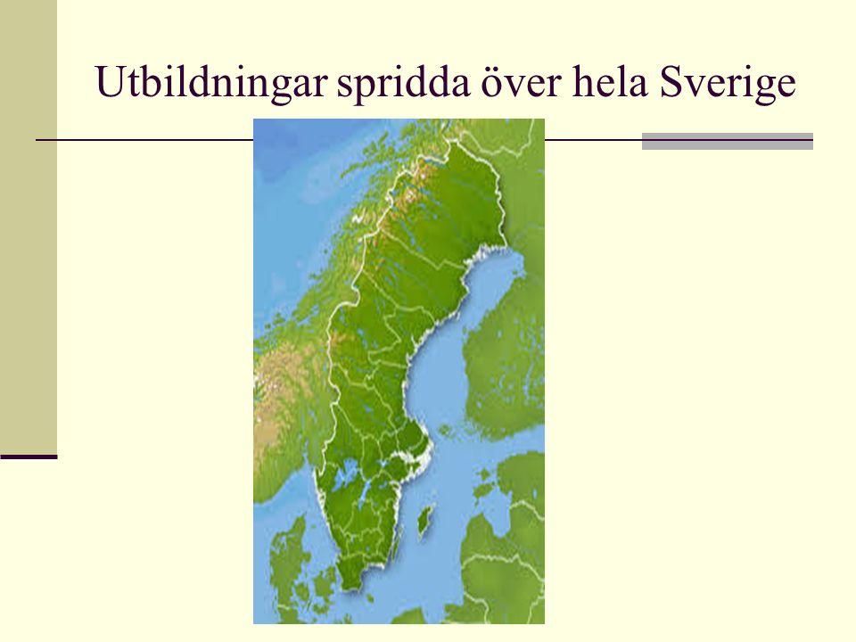 Utbildningar spridda över hela Sverige