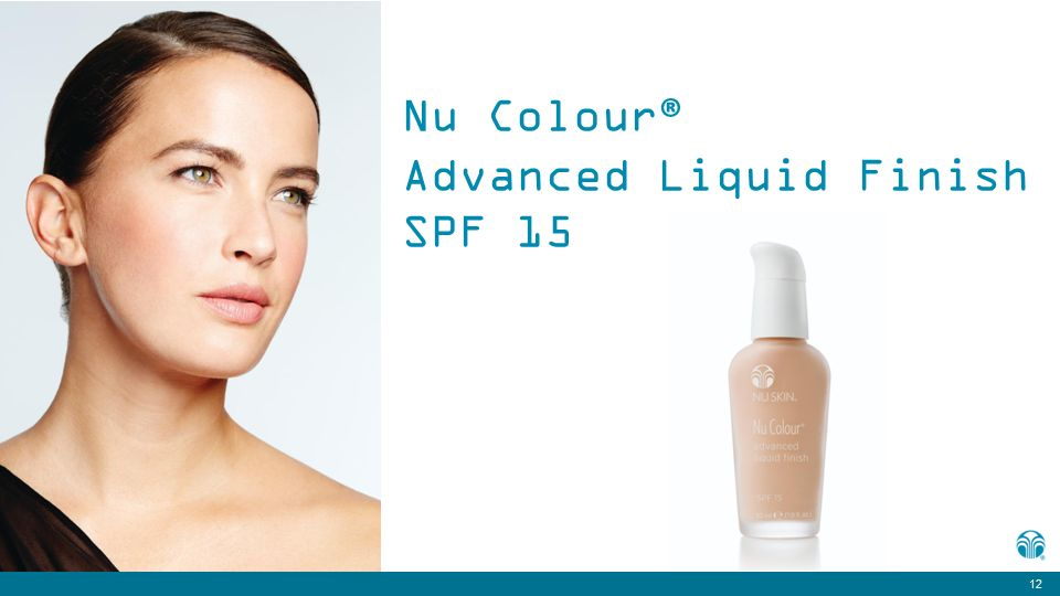 12 Nu Colour ® Advanced Liquid Finish SPF 15