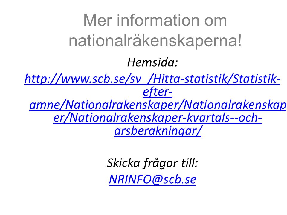 Mer information om nationalräkenskaperna.