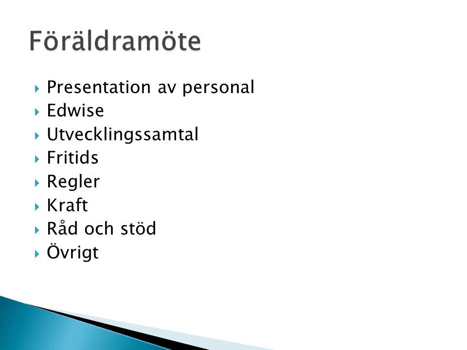 Om ni vill få tag i oss 076-850 99 83  Paulin  Åsa  Jeanette  Ted- Arbetar även på fritids  Andreas- Råd och stöd  Pia- Biträdande rektor  Johan- Rektor All närvarande personal presenterar sig.