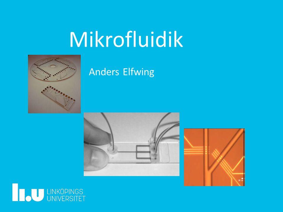 Mikrofluidik Anders Elfwing