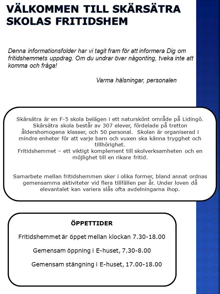 Skärsätra är en F-5 skola belägen i ett naturskönt område på Lidingö. Skärsätra skola består av 307 elever, fördelade på tretton åldershomogena klasse