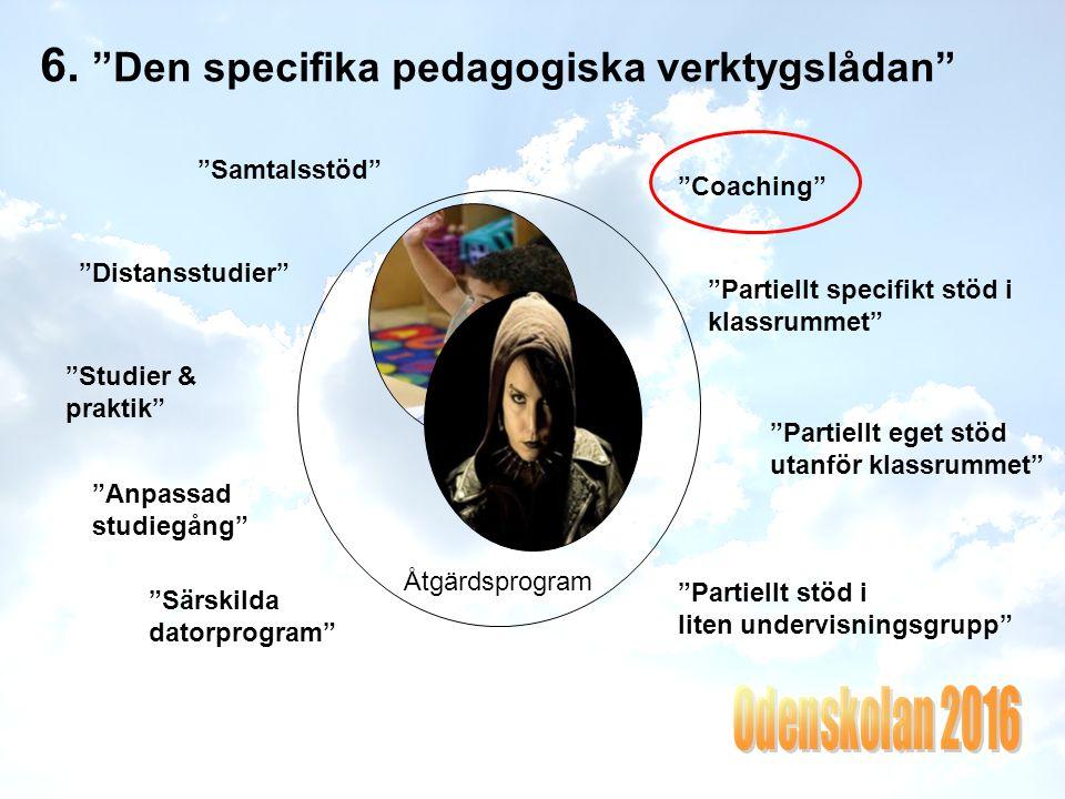 """5. """"Den generella pedagogiska verktygslådan"""" """"Mångfald av undervisningsformer"""" """"Stimulerar olika sinnen"""" """"Tydlig struktur och planering"""" """"En kreativ l"""