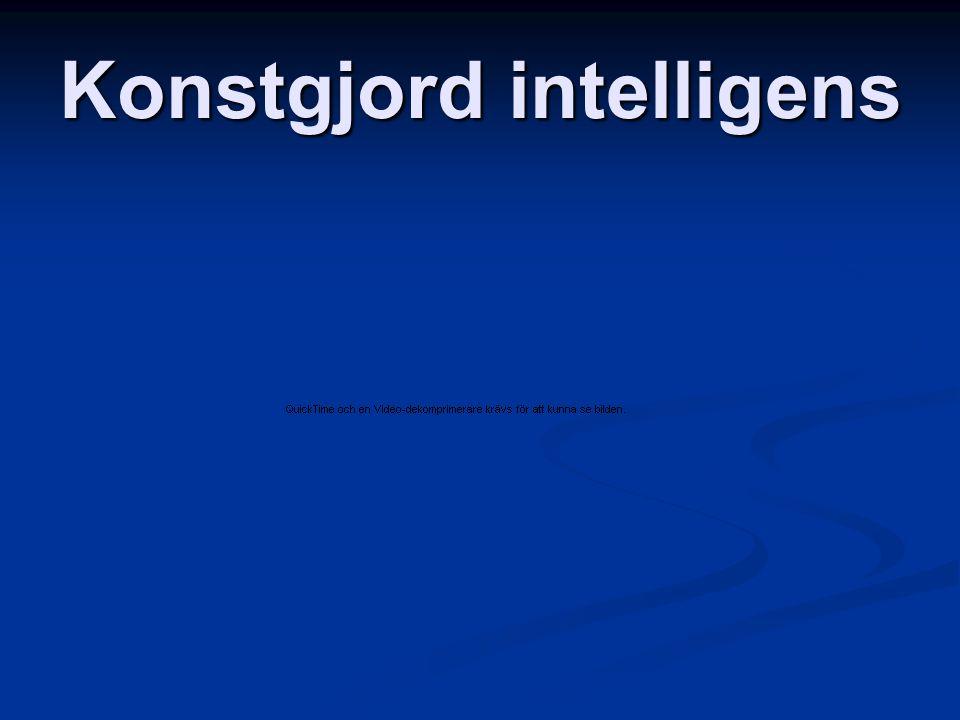 Finns konstgjord intelligens.Kan intelligens vara konstgjord.