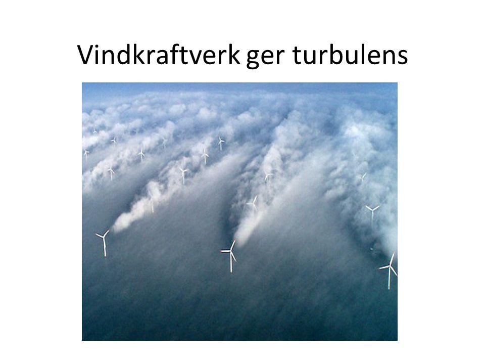 Vindkraftverk ger turbulens