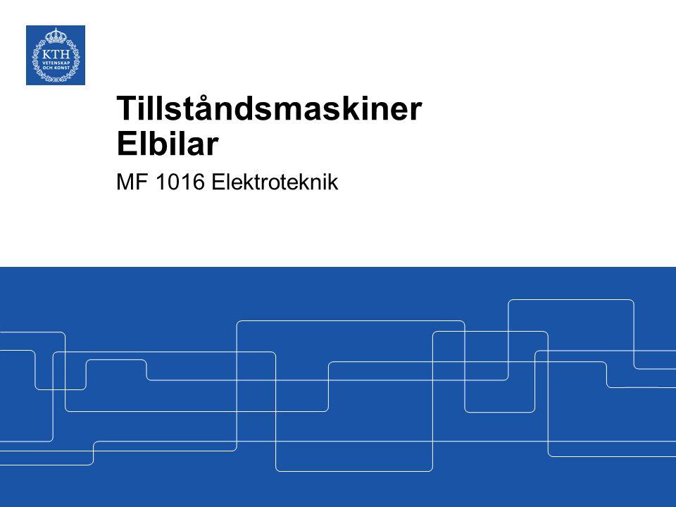Tillståndsmaskiner Elbilar MF 1016 Elektroteknik