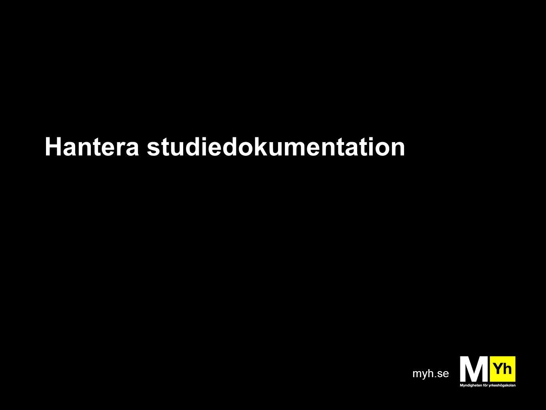 myh.se Hantera studiedokumentation