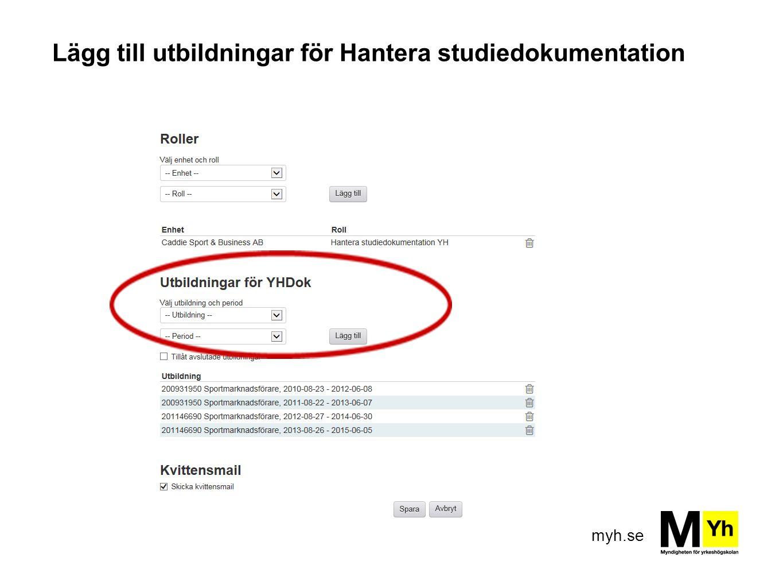 myh.se Lägg till utbildningar för Hantera studiedokumentation