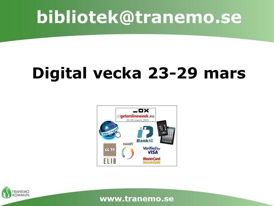 bibliotek@tranemo.se www.tranemo.se Måndag E-böcker och Online-ljudböcker Hur laddar man ned.