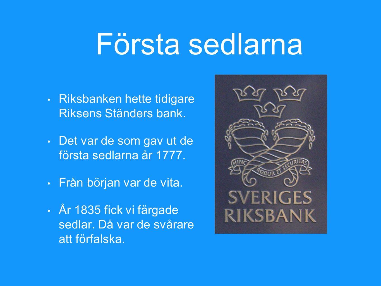 Första sedlarna Riksbanken hette tidigare Riksens Ständers bank.