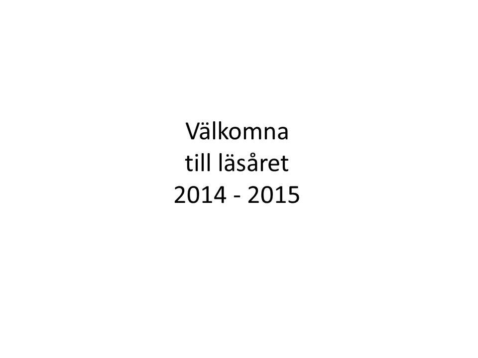 Välkomna till läsåret 2014 - 2015