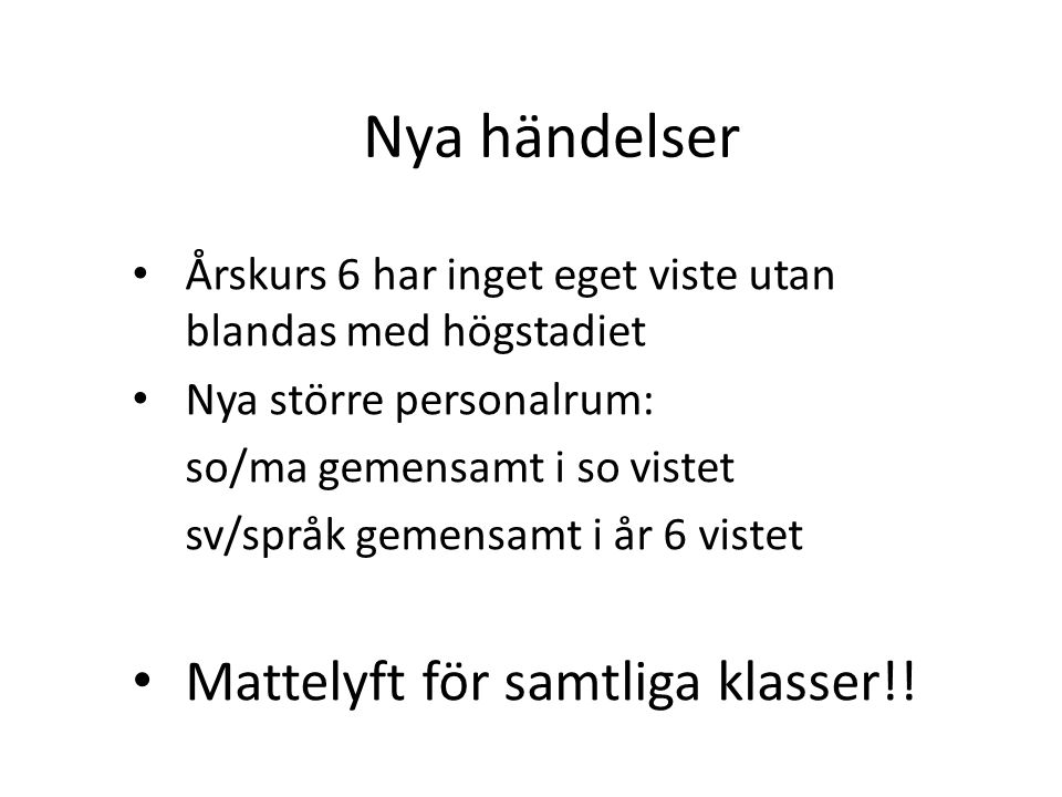 Kurator och skolsköterska Kurator – Sara Sjöberg Skolsköterska – Rose-Marie Göltl SYV – Carina Lidenklint