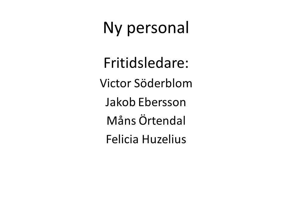 Ny personal Svenska Johannes Jönsson, Jessica Liljedahl Christina Luhr gammal - Marita Folkesson