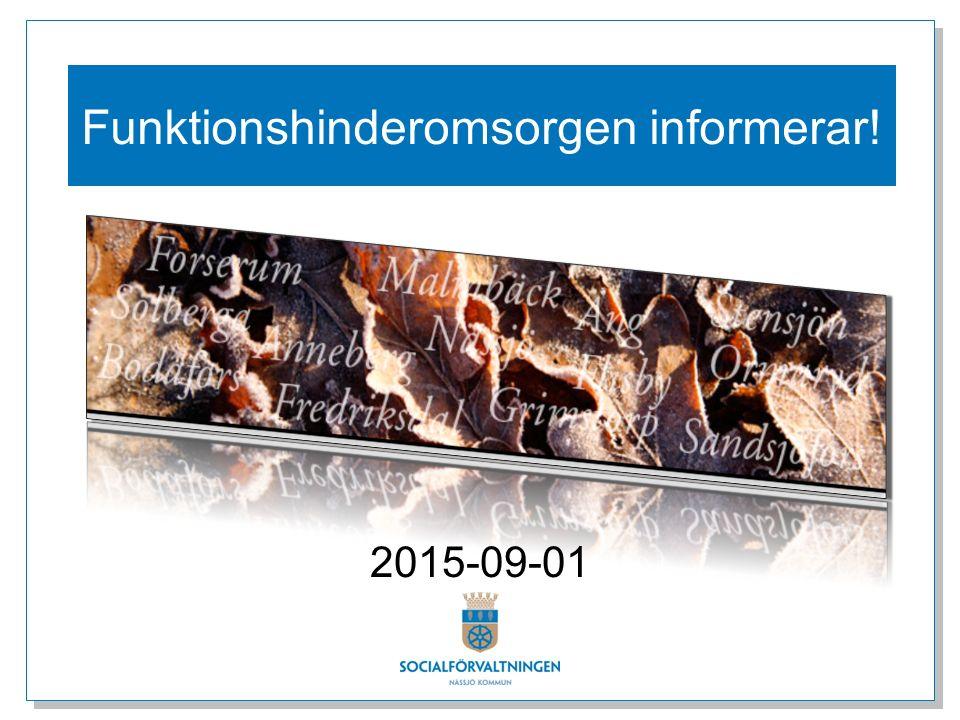 Funktionshinderomsorgen informerar! 2015-09-01