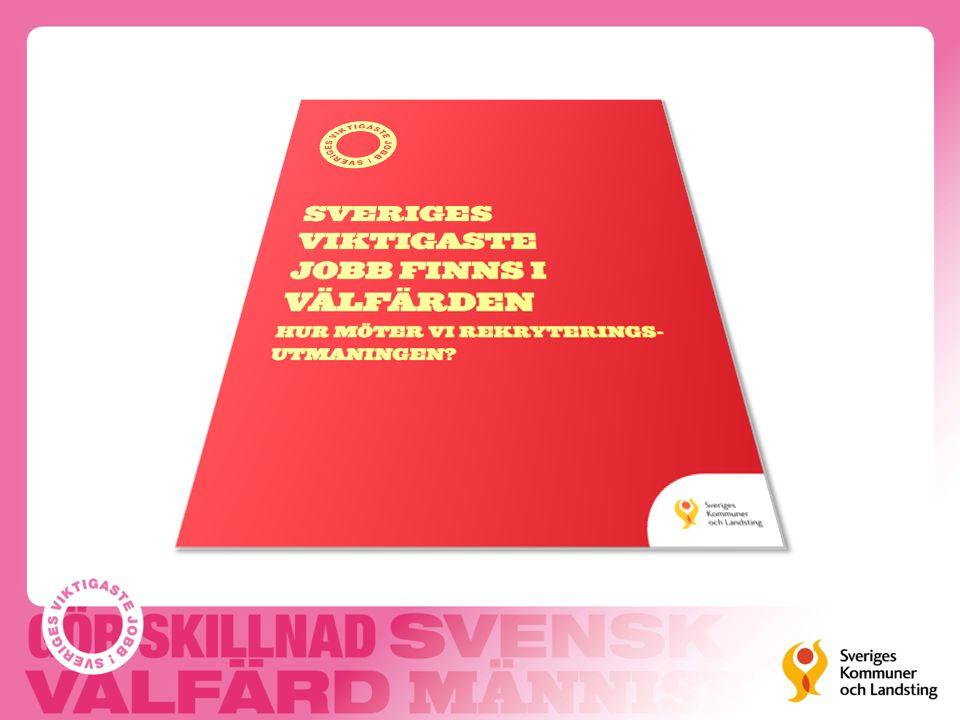 Sveriges viktigaste jobb finns i välfärden Över en miljon människor arbetar i välfärden.
