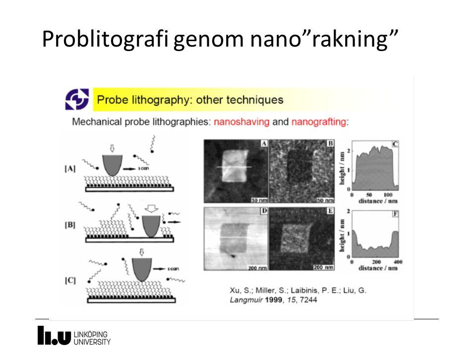 "Problitografi genom nano""rakning"""