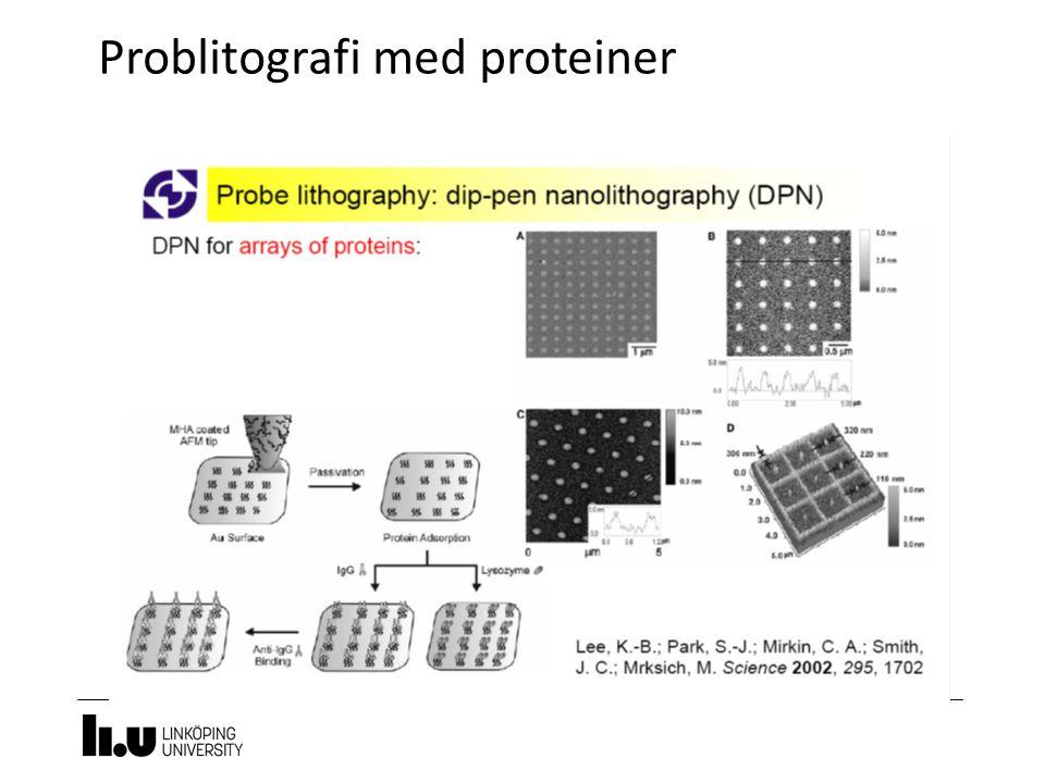 Problitografi med proteiner