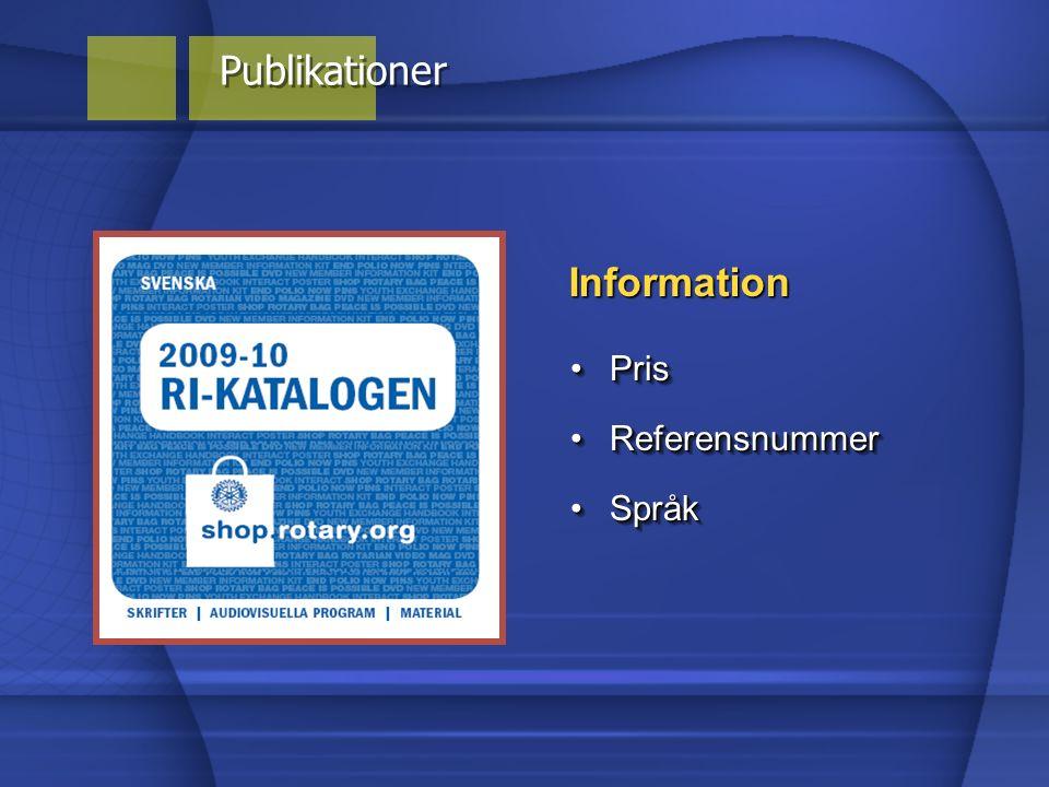 Information SpråkSpråk ReferensnummerReferensnummer PrisPris Publikationer