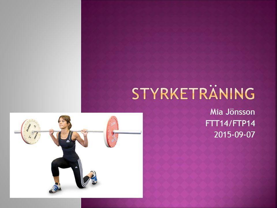  Förmågan att utveckla kraft eller spänning i en muskel eller muskelgrupp.