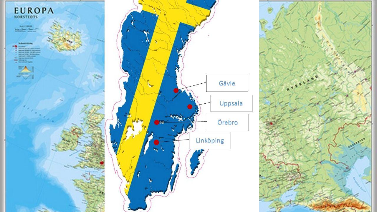 Gävle Uppsala Örebro Linköping