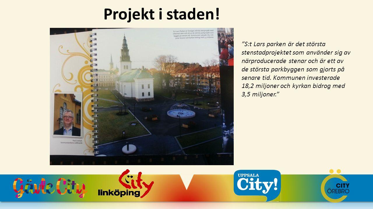 """Projekt i staden! """"S:t Lars parken är det största stenstadprojektet som använder sig av närproducerade stenar och är ett av de största parkbyggen som"""