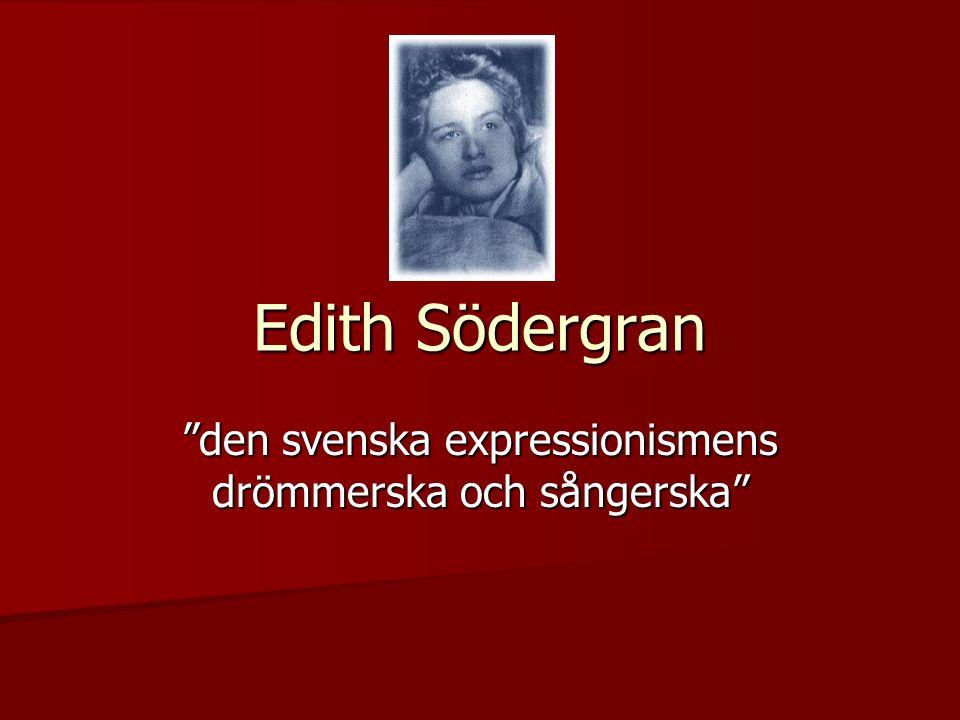 Edith Södergran den svenska expressionismens drömmerska och sångerska