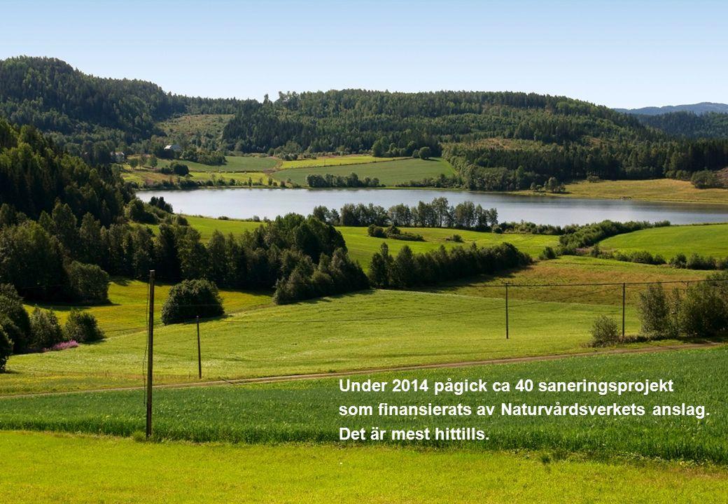 2015-10-03 Naturvårdsverket | Swedish Environmental Protection Agency 7 Under 2014 pågick ca 40 saneringsprojekt som finansierats av Naturvårdsverkets