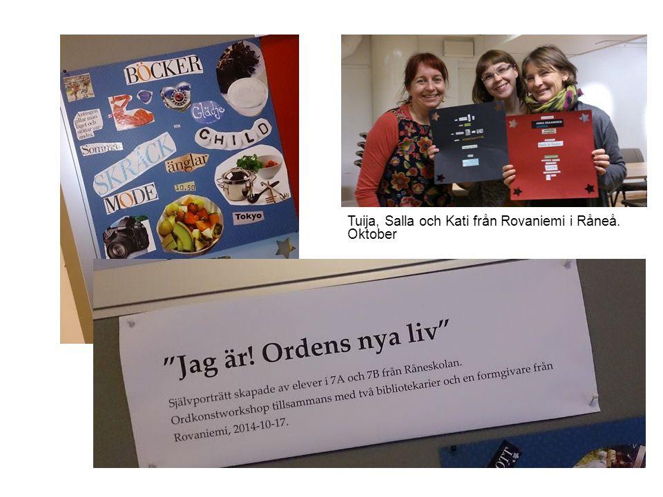 Tuija, Salla och Kati från Rovaniemi i Råneå. Oktober